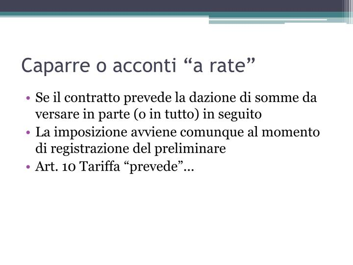 "Caparre o acconti ""a rate"""