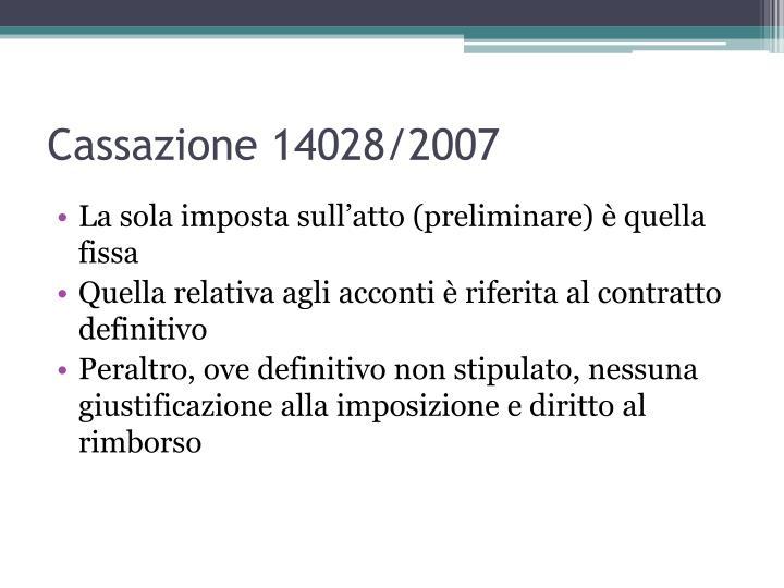 Cassazione 14028/2007