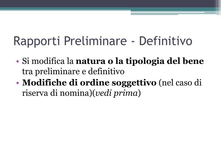 Rapporti Preliminare - Definitivo