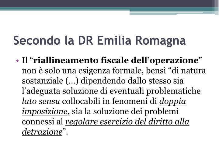 Secondo la DR Emilia Romagna