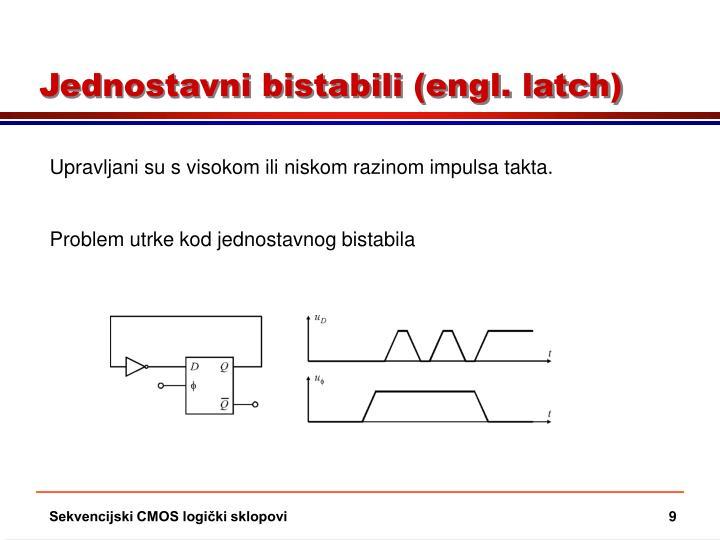 Jednostavni bistabili (engl. latch)