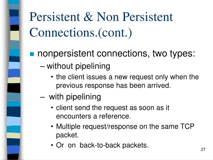 Persistent & Non Persistent Connections.(cont.)