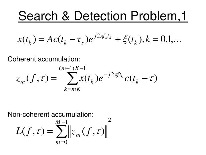 Search detection problem 1