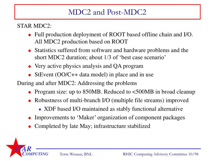 MDC2 and Post-MDC2