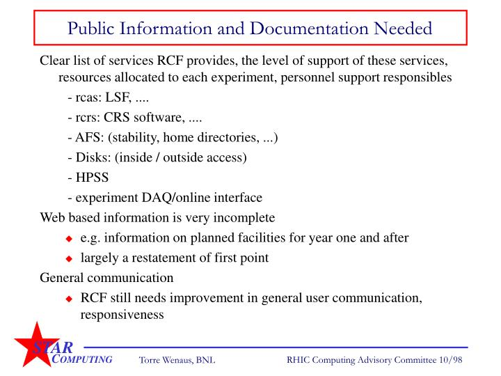 Public Information and Documentation Needed