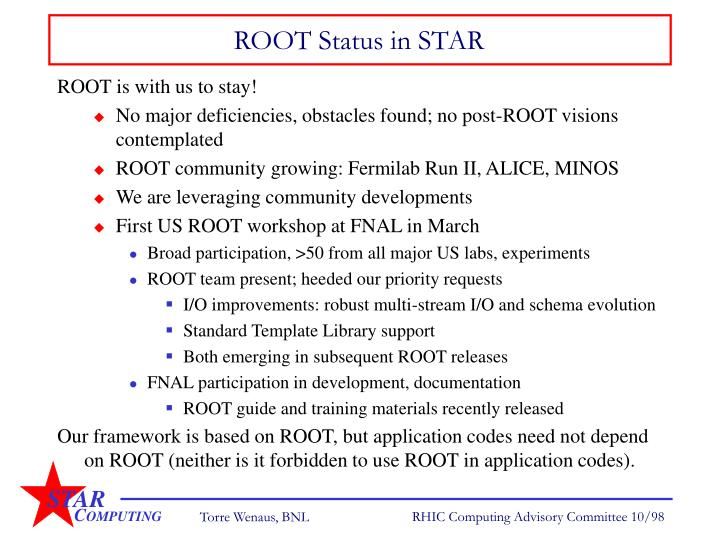 ROOT Status in STAR