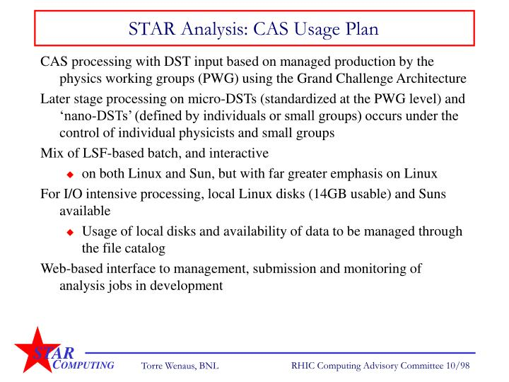 STAR Analysis: CAS Usage Plan