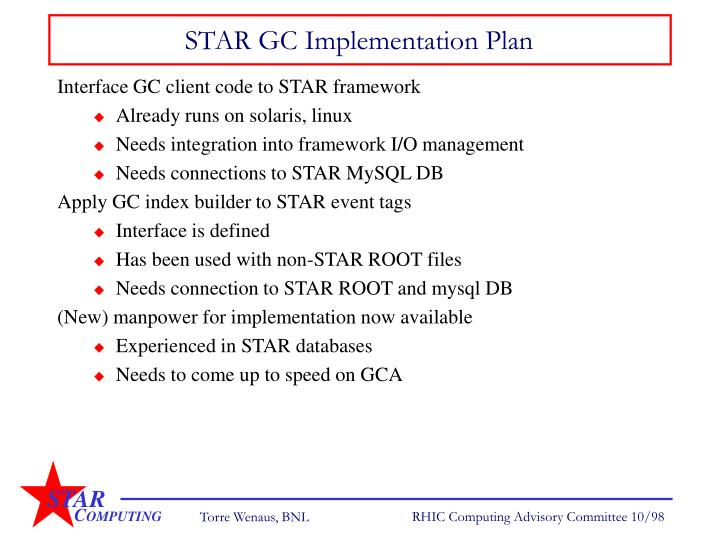 STAR GC Implementation Plan