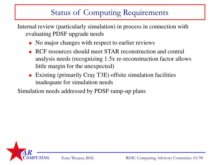 Status of Computing Requirements