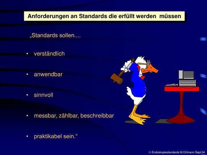 Anforderungen an Standards die erfüllt werden  müssen