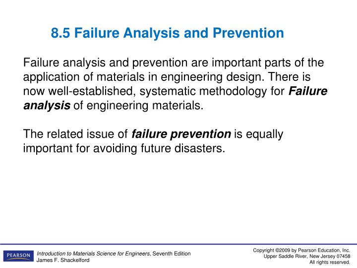 8.5 Failure Analysis and Prevention