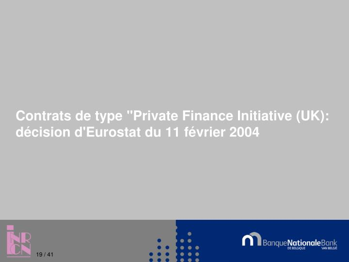 "Contrats de type ""Private Finance Initiative (UK):"