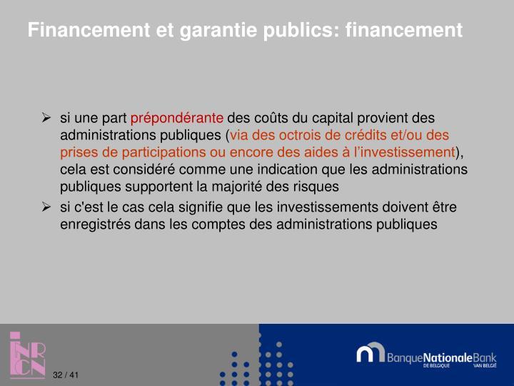 Financement et garantie publics: financement