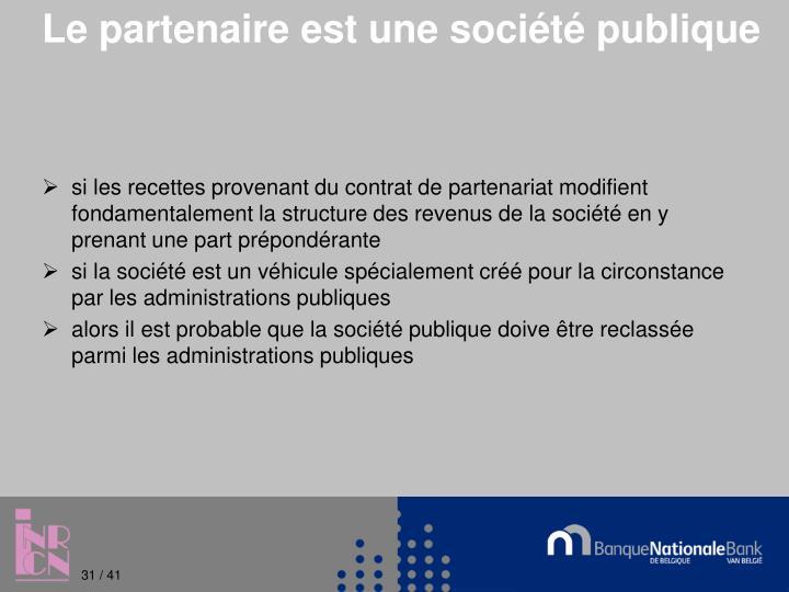 Le partenaire est une société publique