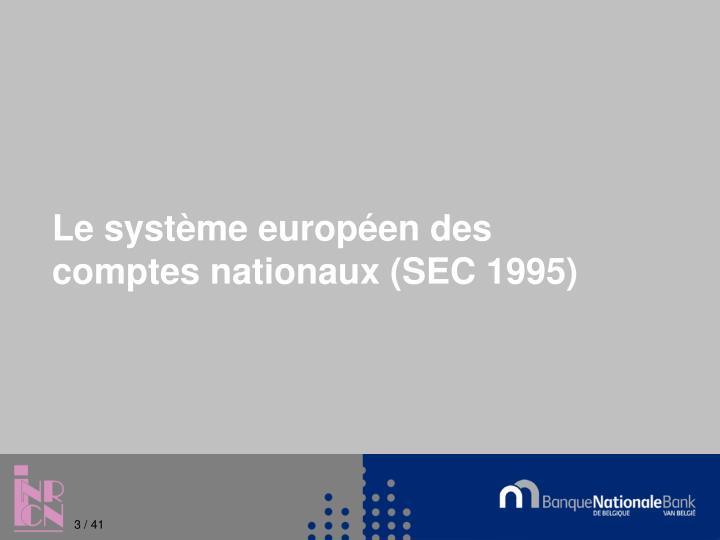 Le système européen des comptes nationaux (SEC 1995)