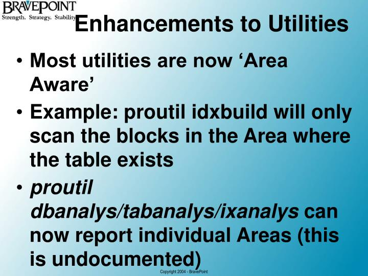 Enhancements to Utilities