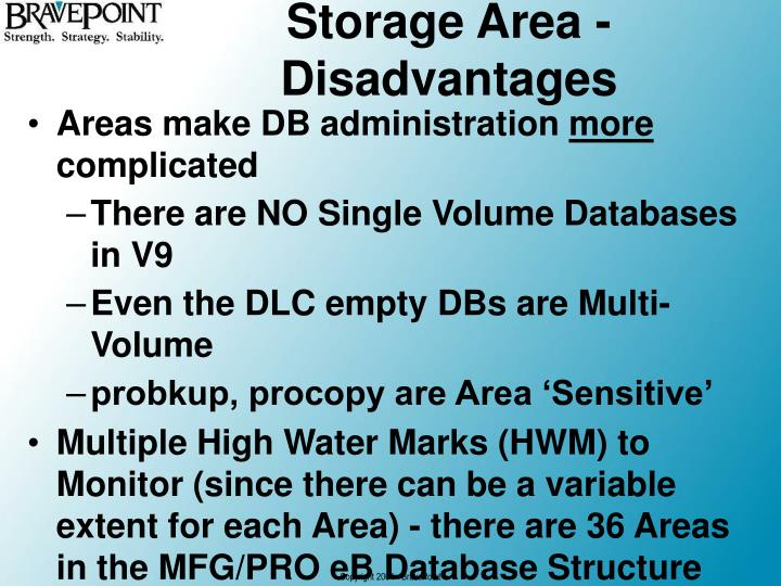 Storage Area - Disadvantages