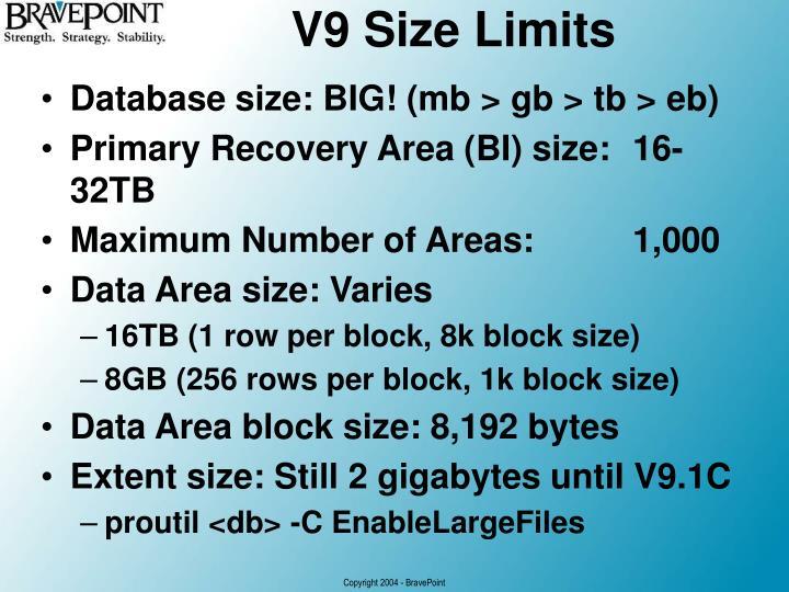 V9 Size Limits