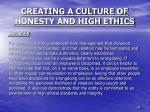 creating a culture of honesty and high ethics13