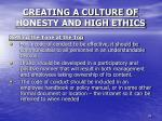 creating a culture of honesty and high ethics4