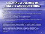 creating a culture of honesty and high ethics7