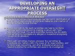 developing an appropriate oversight process2