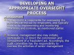 developing an appropriate oversight process3