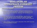 developing an appropriate oversight process5