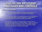 evaluating antifraud processes and controls4