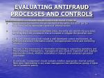 evaluating antifraud processes and controls5