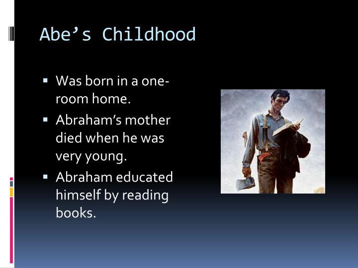 Abe's Childhood