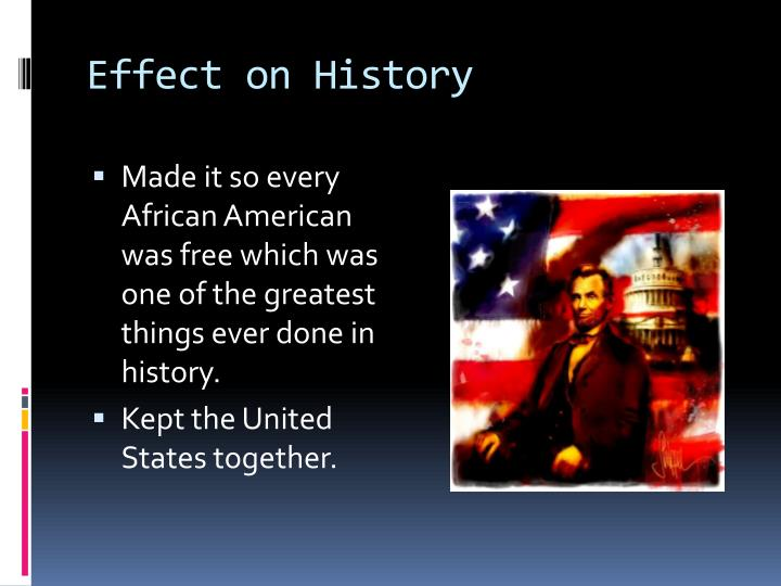 Effect on History