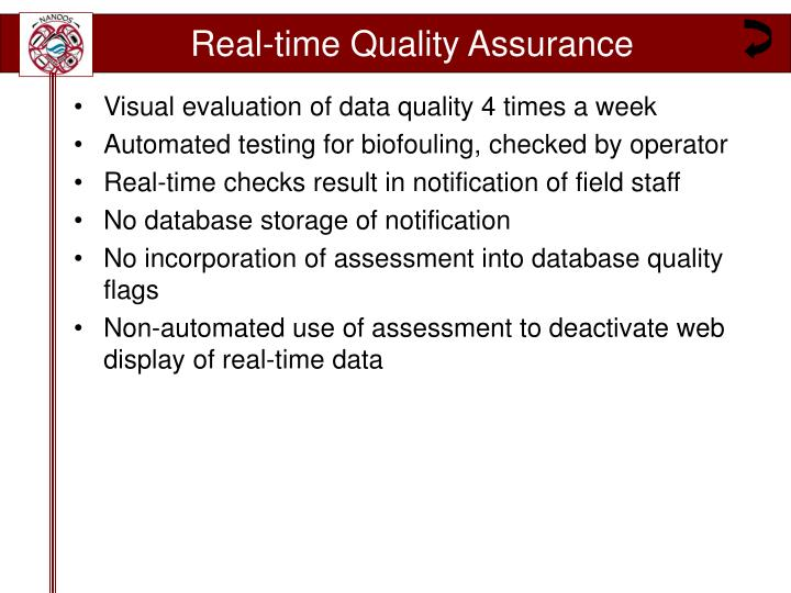 Real time quality assurance