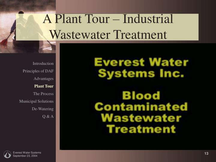 A Plant Tour – Industrial Wastewater Treatment
