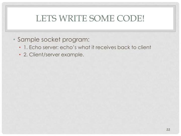 Lets write some code!