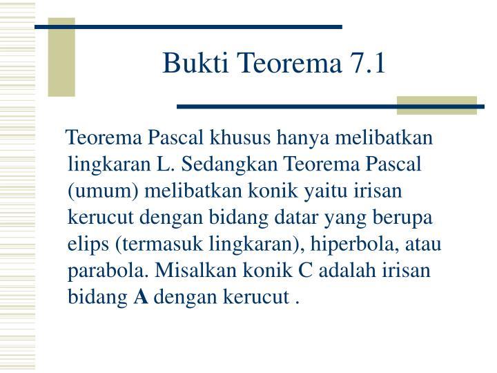 Bukti Teorema 7.1