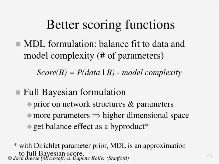 Better scoring functions