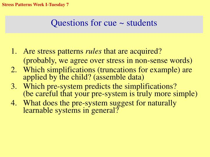 Stress Patterns Week I-Tuesday 7