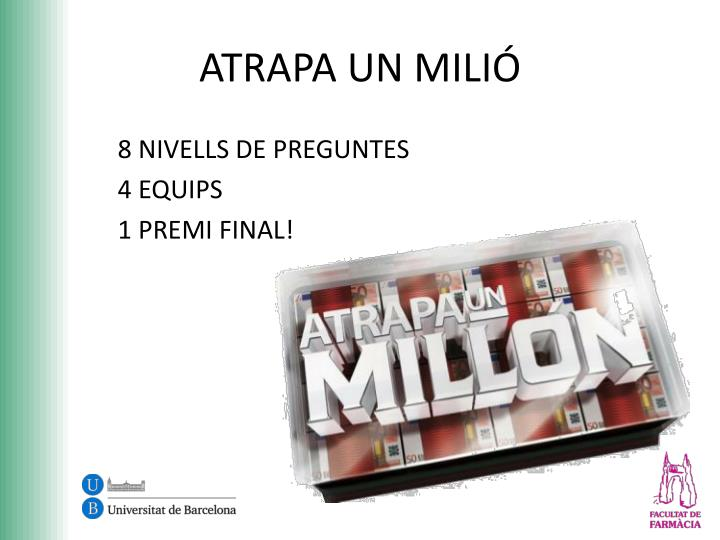 ATRAPA UN MILIÓ