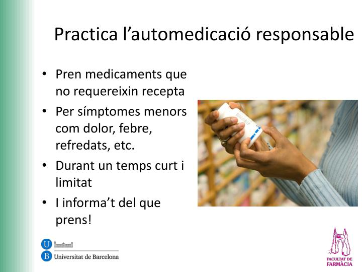 Practica l'automedicació responsable
