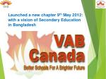launched a new chapter 9 th may 2012 with a vision of secondary education in bangladesh