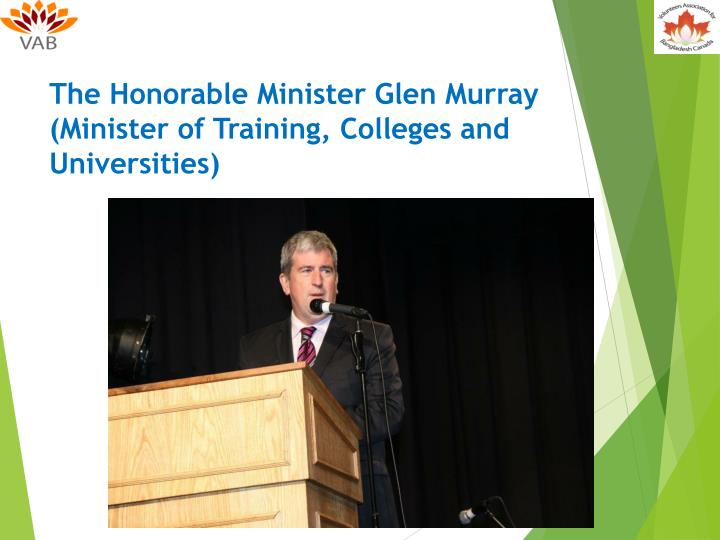 The Honorable Minister Glen Murray (Minister of Training, Colleges and Universities)