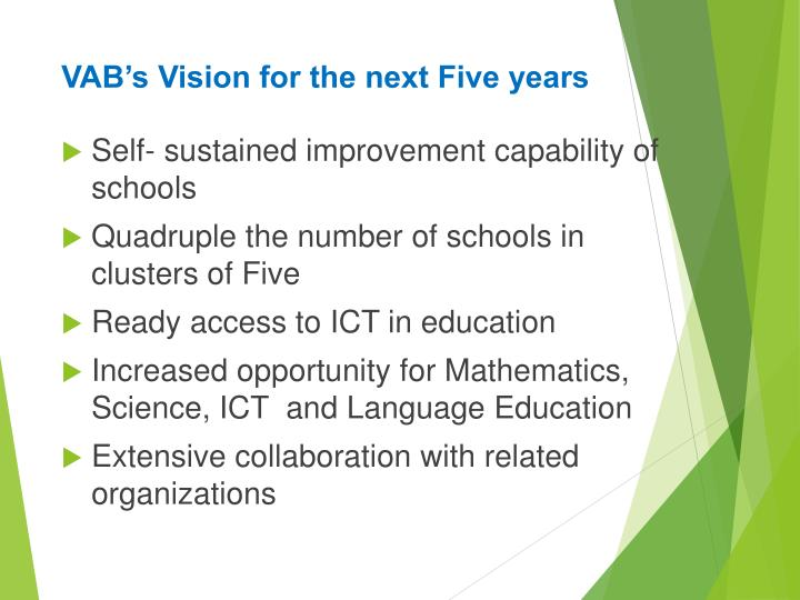 VAB's Vision for the next Five years