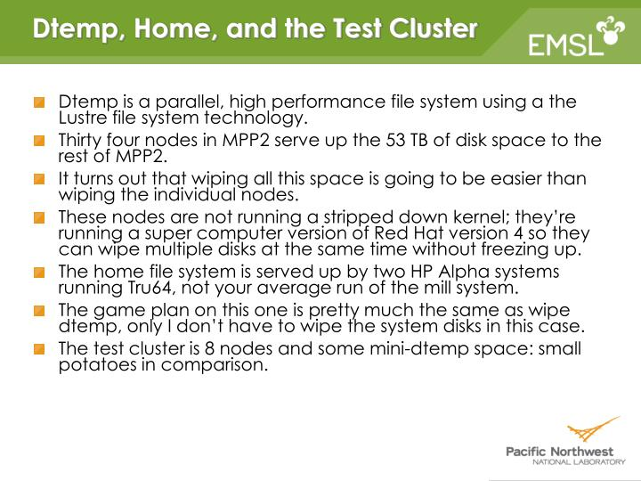 Dtemp, Home, and the Test Cluster