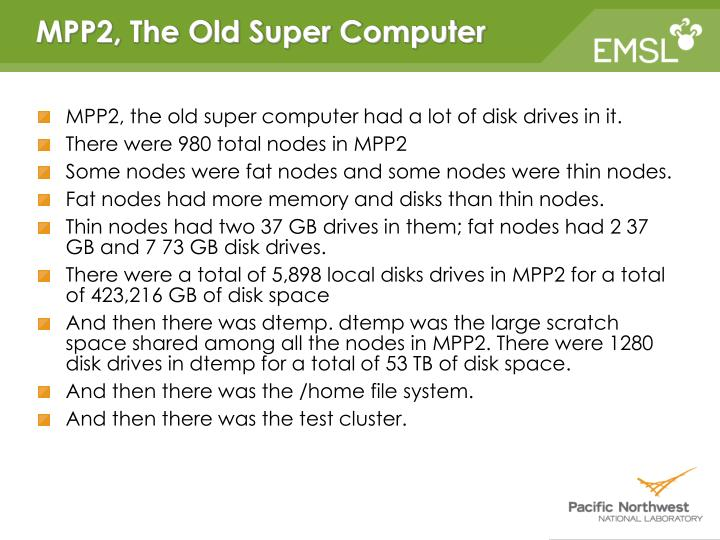 MPP2, The Old Super Computer