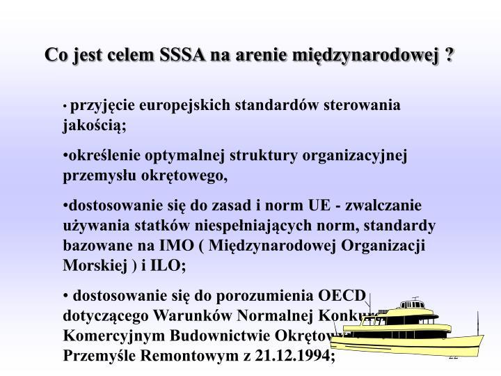 Co jest celem SSSA na arenie międzynarodowej ?