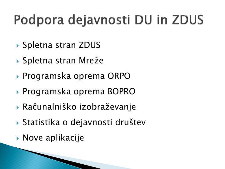 Podpora dejavnosti DU in ZDUS