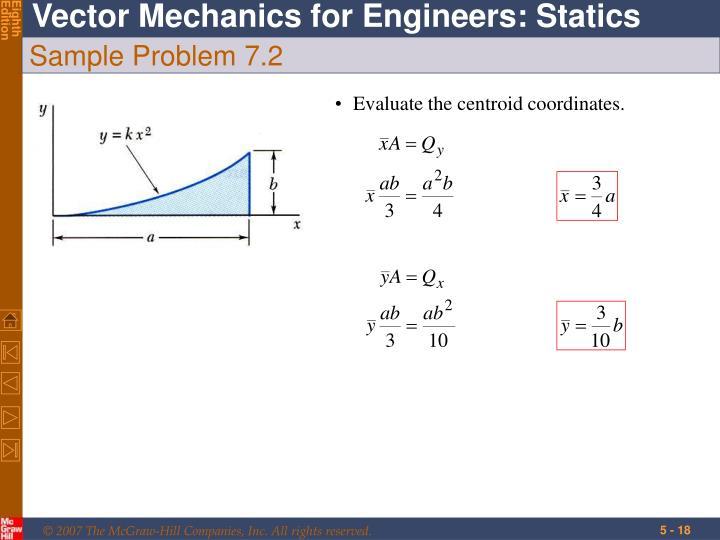 Evaluate the centroid coordinates.
