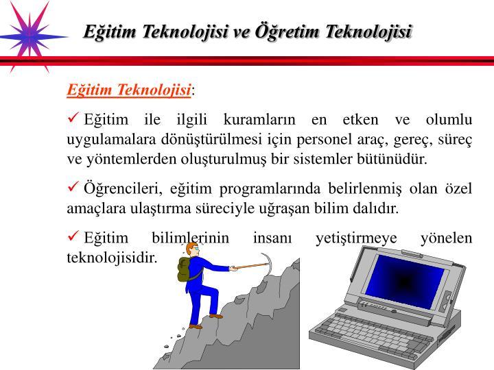 Eğitim Teknolojisi ve Öğretim Teknolojisi