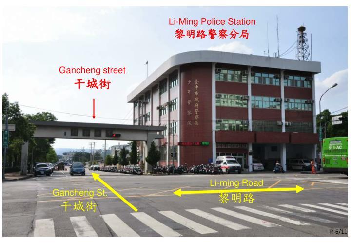 Li-Ming Police Station